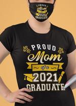 Proud Mom Of A 2021 Graduate  Gift T-shirt