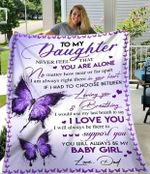 Gifts For Daughter From Dad To My Daughter Never Feel That You Are Alone Dad Purple Butterfly Blanket