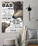 Gifts For Dad From Son  To My Dad I Am Because You Are Son Wolf Vertical Canvas Wall Art
