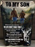 To My Son I Can Promise To Love You For The Rest Of Mine Hunting Dad Birthday Gift Blanket