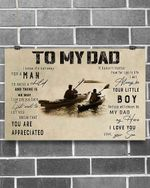 Gifts For Dad From Son  To My Dad I Know Its Not Easy For A Man Son Kayaking Canvas Wall Art