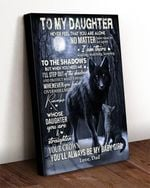 Birthday Gifts For Daughter From Dad To My Daughter No Matter How Near Or Far Apart I Am There Wolf Dad Canvas