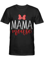 Mama Mouse Tshirt Mothers Day Shirt