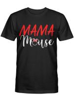 Mama Mouse Tshirt Mothers Day Shirts