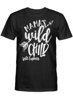 Mama's Wild Child Tshirt Mothers Day Shirt