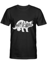 Mamasaurus Tshirt Mothers Day Shirt Gift