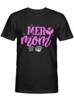 Mer Mom Tshirt Mothers Day Shirt