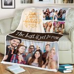 Happy Birthday To You The Best Is Yet To Come Custom Photo Blanket