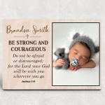 Be Strong And Courageous Custom Photo Desktop Plaque