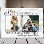 """""""To the World You May Be One Person"""" Custom  Gift Plaque"""