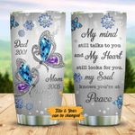 Personalized Memorial Gift For Mom And Dad Butterfly Tumbler My Mind