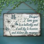 Memorial Gift Butterfly Wooden Door Sign Whisper I Love You To A Butterfly PANWRS0001