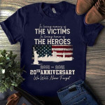 Memorial Gift 9.11 Tshirt In Loving Memory Of the Victims The Heroes