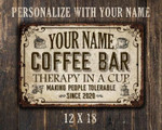 Personalized Coffee Bar Metal Sign Therapy In A Cup