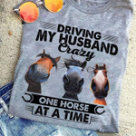 Gift For Wife From Husband Horse Tshirt Driving My Husband Crazy