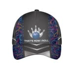 That'S How I Roll Bowling Cap