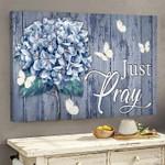 Hydrangea Butterfly Canvas Wall Art Just Pray