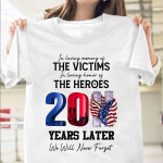 Memorial Gift 9.11 Tshirt In Loveing Memory Of The Victims