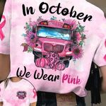 School Bus Breast Cancer 3D T-shirt In October We Wear Pink PAN3TS0013