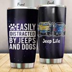 Jeep Dog Tumbler Easily Distracted By Jeeps And Dogs