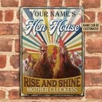 Personalized Chicken Hen Farm Metal Sign Rise And Shine Mother Cluckers