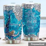 Personalized Mermaid Tumbler She Dreams Of The Ocean Late At Night