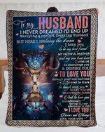 Gift For Husband From Wife Deer Blanket I Never Dreamed I'd End Up