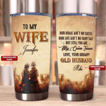 Personalized Gift For Wife From Husband Couple Tumbler Our Home Ain't