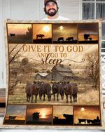 Black Angus Cow Farm Quilt Give It To God And Go To Sleep