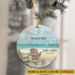 Personalized Beach You And Me We Got This Ornamnet