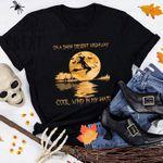 Witches Halloween Tshirt On A Dark Desert Highway Cool Wind In My Hair