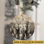 Personalized You And Me We Got This Elephant Ornament