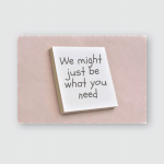 Text We Might Just Be What Poster, Pillow Case, Tumbler, Sticker, Ornament