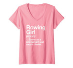 Womens Rowing Girl Definition Funny & Sassy Sports V-Neck T-Shirt