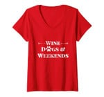 Womens Wine Dogs & Weekends Cute Trendy Quote With Dog Paw & Arrows V-Neck T-Shirt