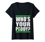 Womens Who's Your Paddy Funny St Patricks Day 2020 V-Neck T-Shirt