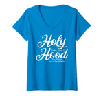 Womens Holy With A Hint Of Hood Pray With Me Don't Play With Me V-Neck T-Shirt