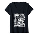 Womens Injustice Anywhere Is A Threat To Justice Everywhere Blm V-Neck T-Shirt