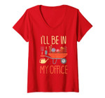 Womens I'll Be In My Office Garden Funny Distressed Gardening Shirt V-Neck T-Shirt
