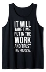 Put In The Work And Trust The Process - Gym Motivational Tank Top