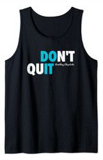 Don't Quit Rc 2021 Tank Top