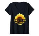 Womens Sunflower Lover Suck It Up Buttercup V-Neck T-Shirt