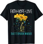 Faith Hope Love TOURETTE'S SYNDROME AWARENESS T-Shirt