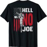 Hell No joe Tee gun ( On Back) T-Shirt