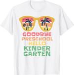 GOODBYE PRESCHOOL HELLO KINDERGARTEN Teacher Student Kids T-Shirt