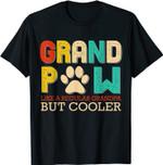 Grand Paw Like A Regular Grandpa But Cooler Funny Dog Lovers T-Shirt