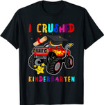 I Crushed Kindergarten Monster Truck Lover Graduation 2021 T-Shirt
