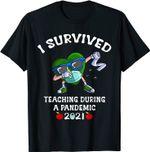 I Survived Teaching During A Pandemic 2021 Teacher School T-Shirt