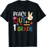 Peace Out 1st Grade - Last Day of School 1st Grade Grad T-Shirt