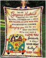 Blanket - Hippie -  To My Gorgeous Husband - Sleep Tight